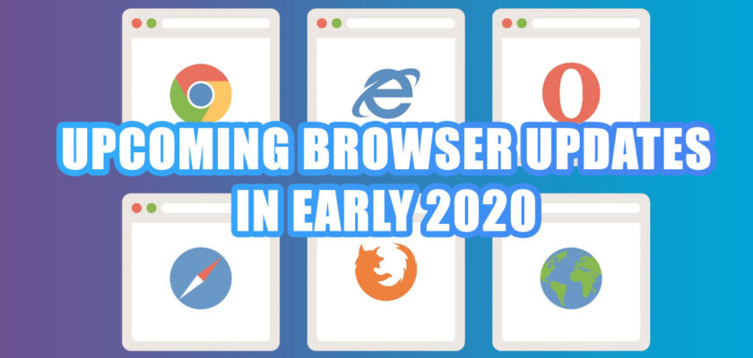 Browsers Update 2020